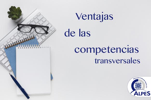 Cinco ventajas de las Competencias transversales